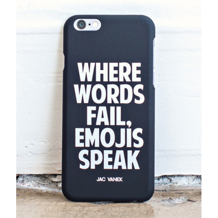 Where Words Fail, Emojis Speak - iPhone 6 Case