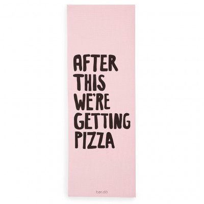Exercise Mat – After This We're Getting Pizza (Pink)